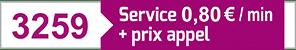 3259 - Service 0,80€ + prix appel